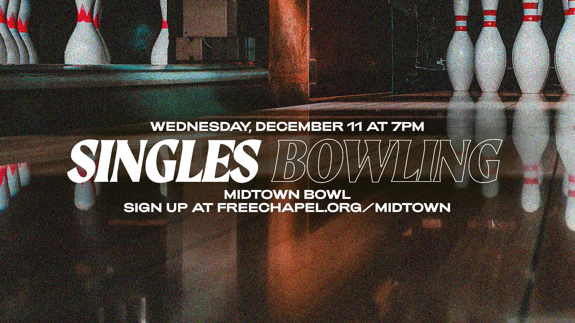 Singles Bowling at the Midtown campus