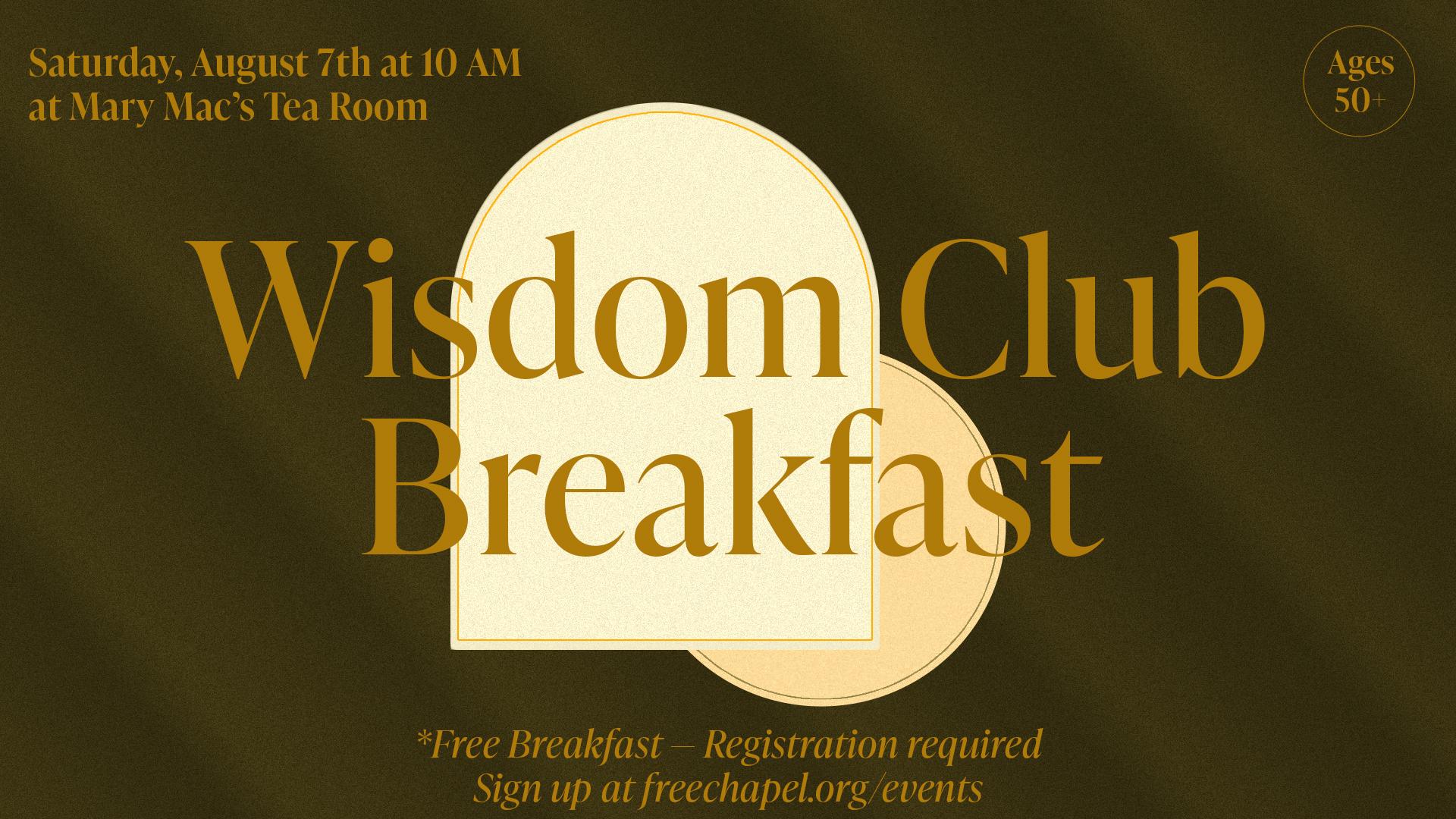 Wisdom Club Breakfast at the Midtown campus