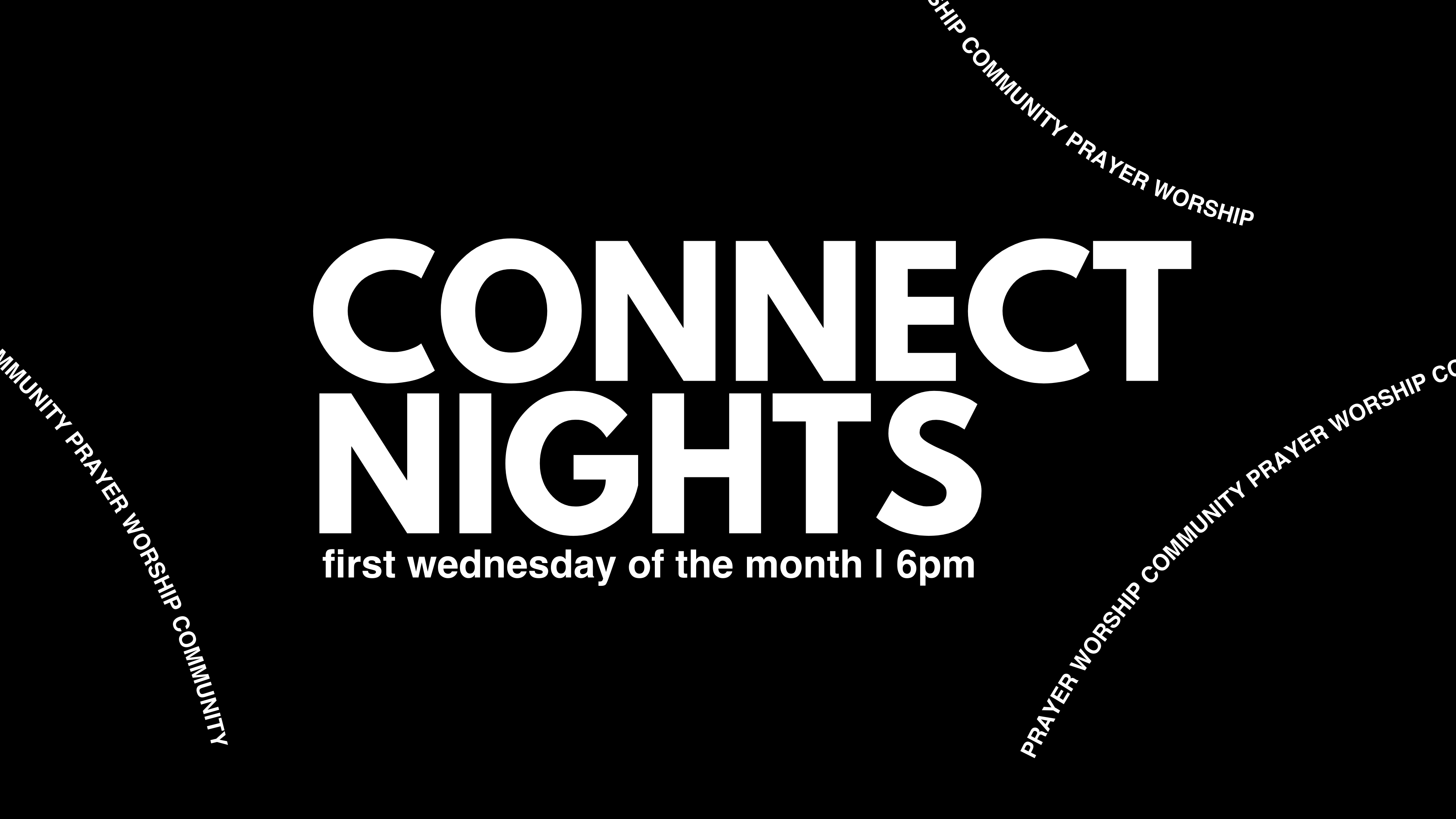 Connect Nights at the Orange County campus