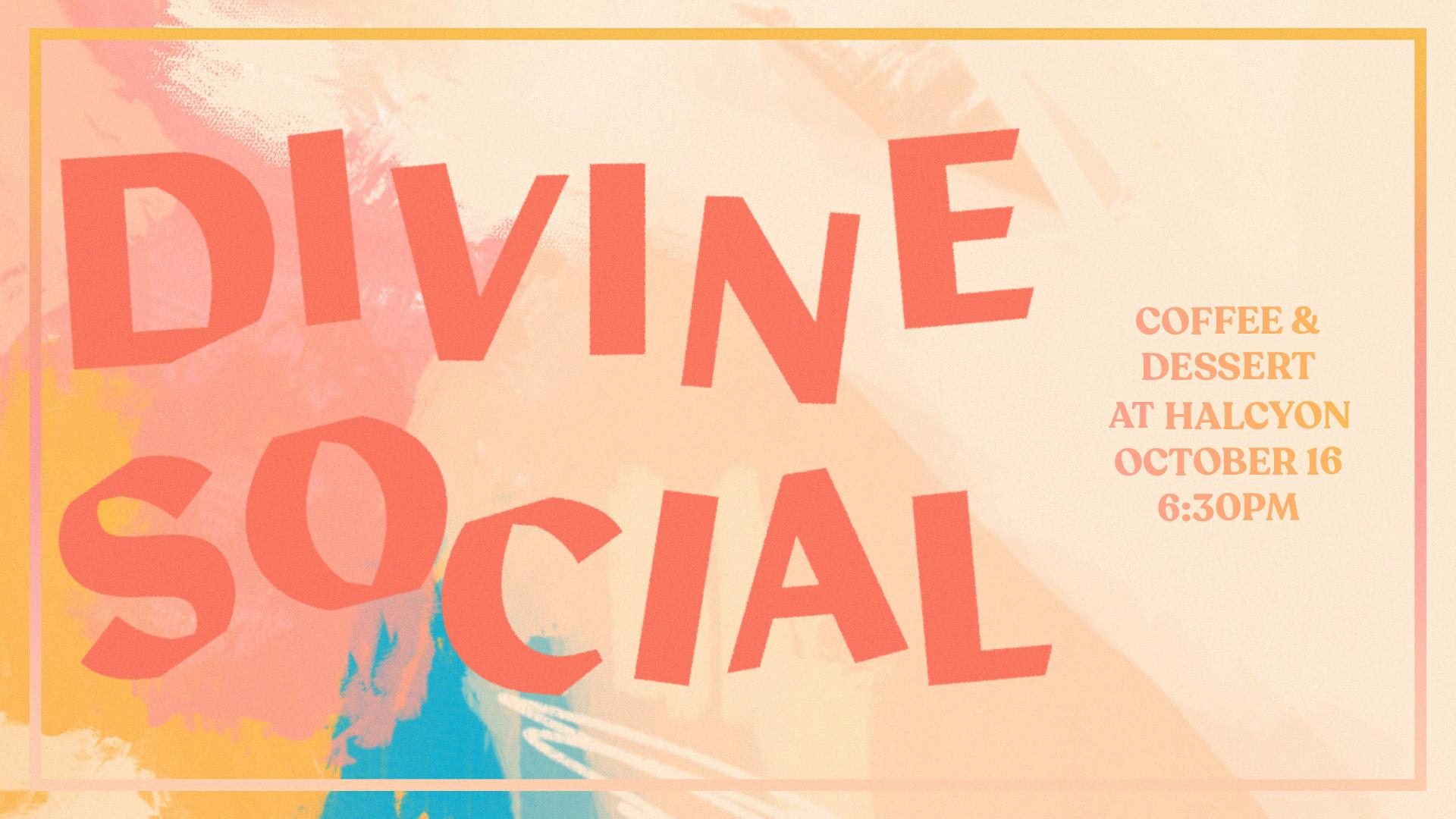 Divine Social at the Cumming campus
