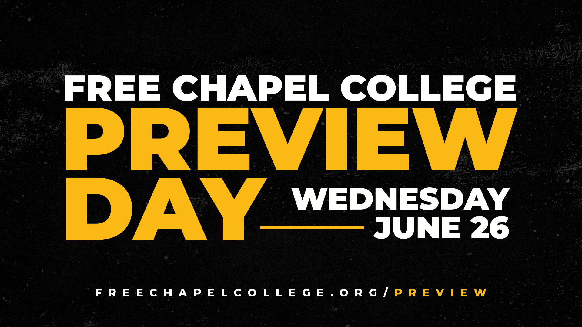 Free Chapel College Preview Day at the Spartanburg campus